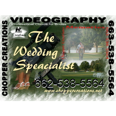 Chopper Creations - New Albany MS Wedding Videographer Photo 2
